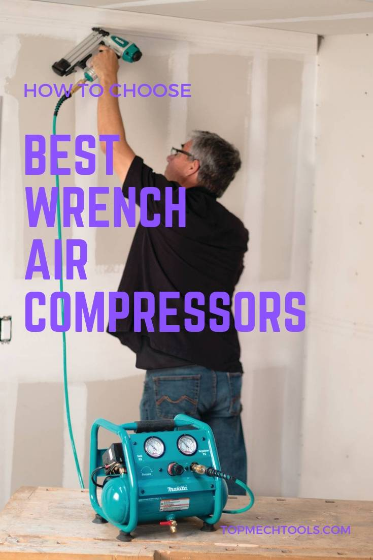 Best Wrench Air Compressors 2018