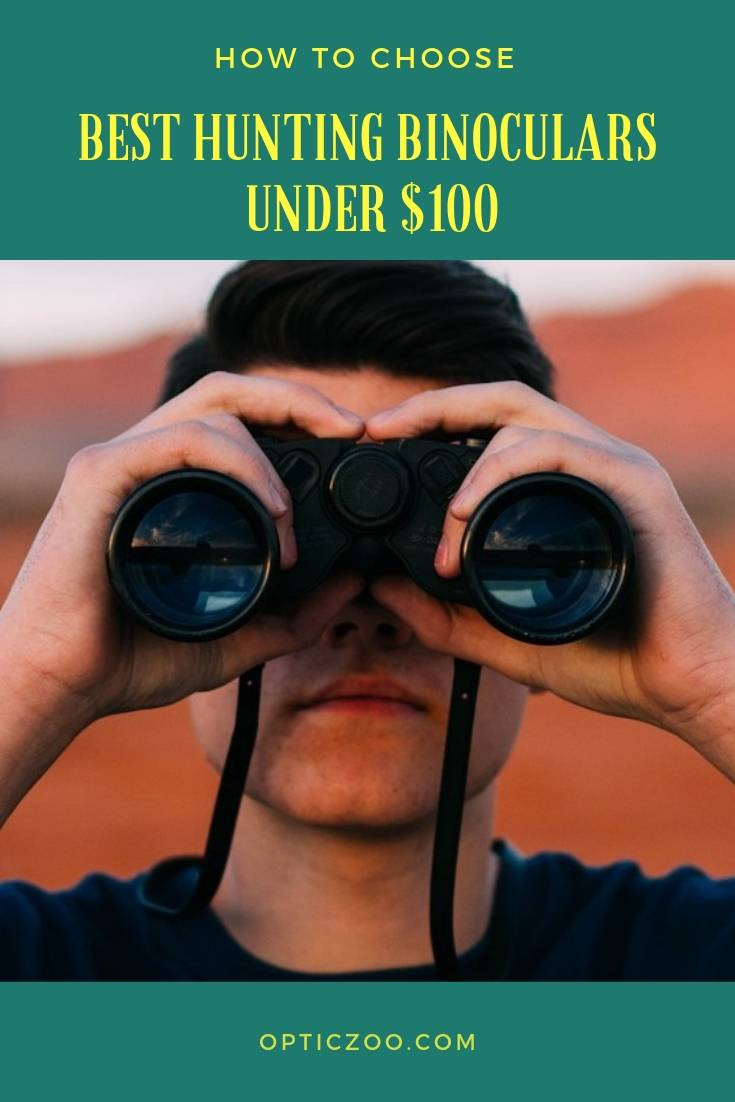 Best Hunting Binoculars Under $100