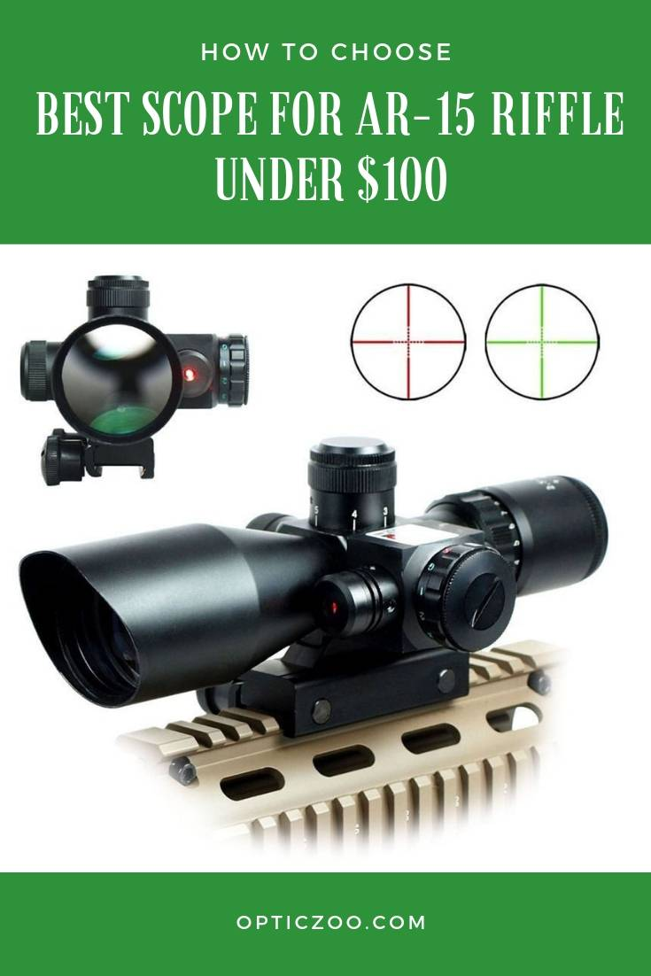 Best Scope for AR-15 Riffle Under $100