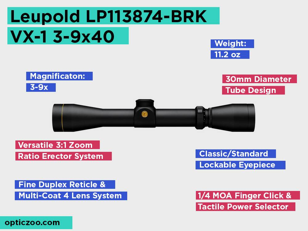 Leupold LP113874-BRK VX-1 3-9x40 Review, Pros and Cons